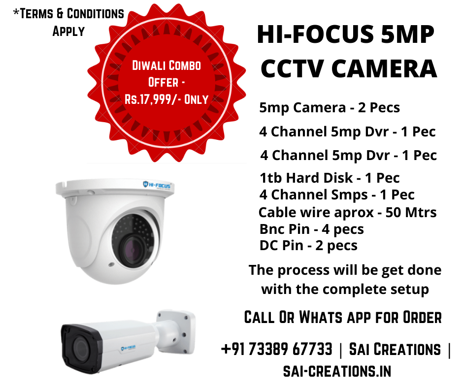 Diwali Combo Offer Hi-Focus 5MP CCTV Camera - Rs.17,999/- Only